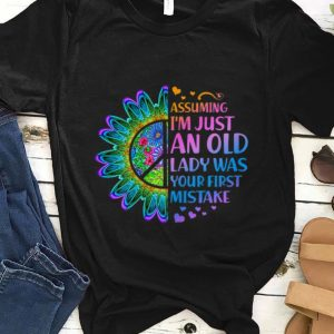 Awesome Hippie Flower Assuming Im Just An Old Lady Was First Mistake Young Girl shirt