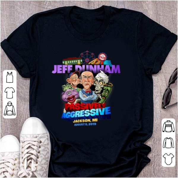 Awesome Jeff Dunham Passively Aggressive Jackson County Fair shirt