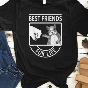 Awesome Squirrel Best Friend For Life shirt