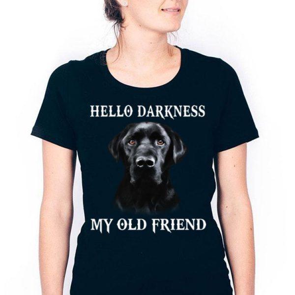 Hello Darkness My Old Friend Dog Lover shirt