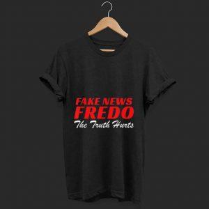 Hot Fake News Fredo The Truth Hurts shirt