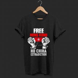 Hot Free Hong Kong No China Extradiction shirt