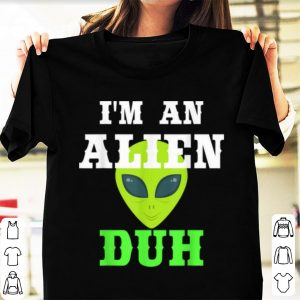 Hot I'm An Alien Funny Halloween Party Costume Gift shirt