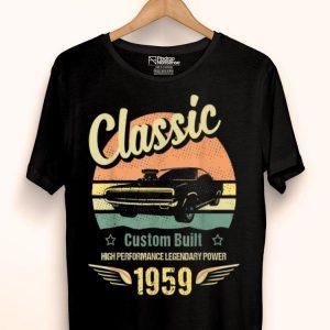 Im Not Old Im A Classic Born 1959 60th Birthday shirt