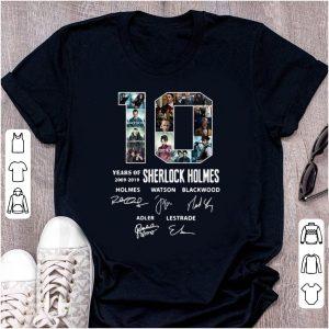 Nice 10 Years Of 2009-2019 Sherlock Holmes Signature shirt