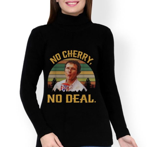 Nice Alexei No Cherry No Deal Vintage shirt