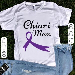 Nice Chiari Awareness Mom shirt