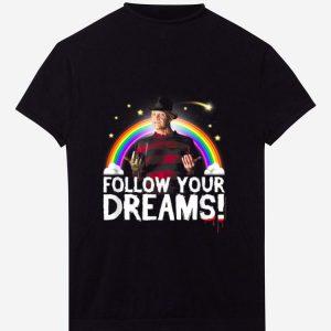 Nice Nightmare Elm Street Follow Your Dreams Rainbow Halloween shirt