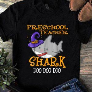 Official Preschool Teacher Shark Doo Doo Doo Halloween B07j33 shirt