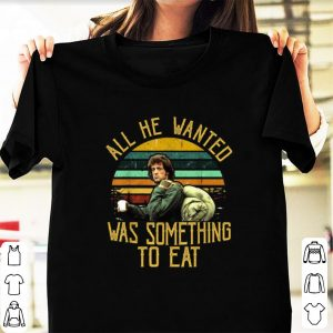Official Rambo All He Wanted Was Something To Eat Vintage shirt