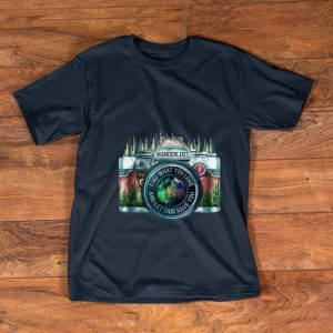 Original Camera Wanderlust Find What You Love And Let This Save You shirt