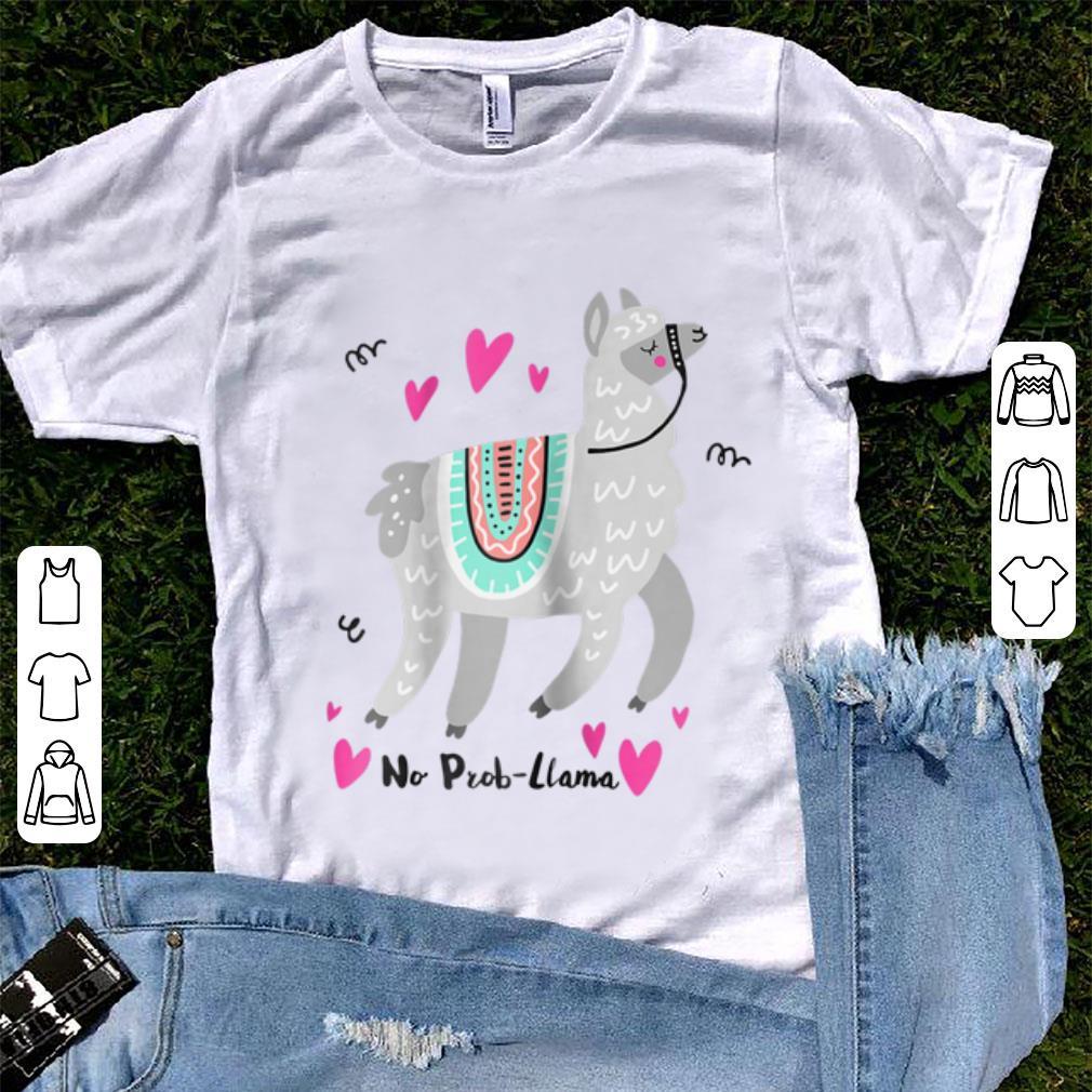 Original No Prob Llama Alpaca shirt