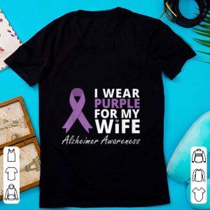 Premium I Wear Purple For My Wife Alzheimer Awareness shirt