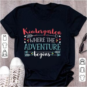 Pretty Kindergarten Where the Adventure begin shirt