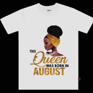 Pretty This Queen Was Born In August Black Women shirt