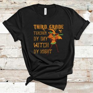 Top 3rd Grade Teacher By Day Witch By Night Funny Halloween Gift shirt