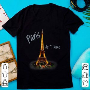 Top Eiffel Tower Paris Je T'aime I Love Paris France shirt