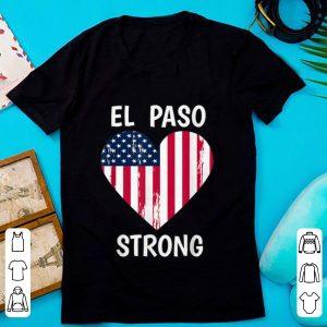 Top El Paso Strong American Flag Heart shirt