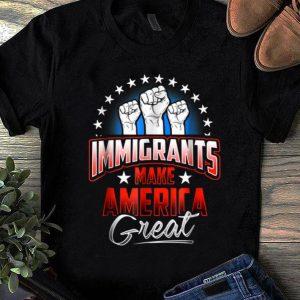 Top Immigrants Make American Great shirt