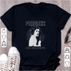 Top Star Wars Princess Leia I Don't Need Rescuing shirt