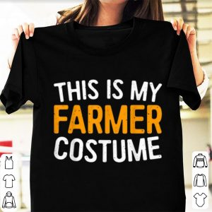 Top This Is My Farmer Costume shirt