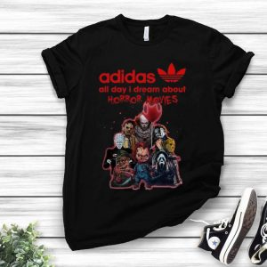 Adidas All Day I Dream About Horror Movie Horror Character shirt