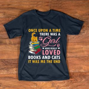 Awesome Once Upon A Time There Was A Girl Who Really Loved Book And Cats shirt