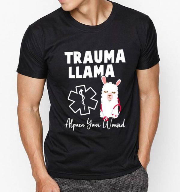 Awesome Trauma Llama Alpaca Your Wound shirt