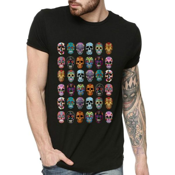 Day Of The Dead Sugar Skulls 2019 Halloween shirt
