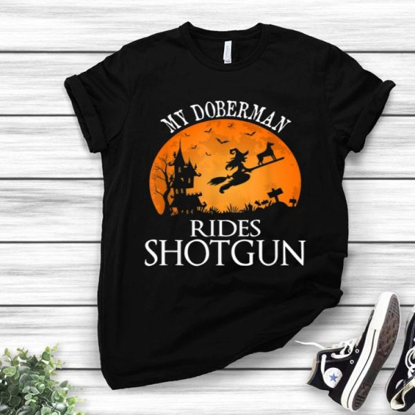 Halloween Doberman Rides Shotgun Dog Lover shirt