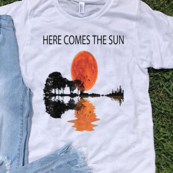 Here Comes The Sun Guitar Lake Blood Moon shirt