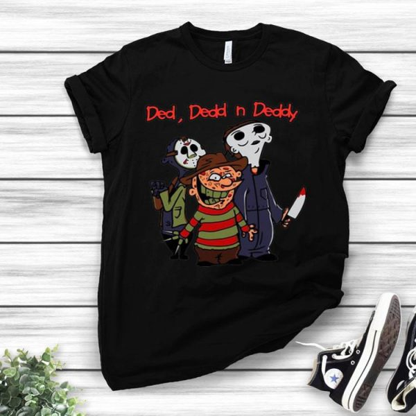Horror Characters Ded Dedd And Deddy shirt