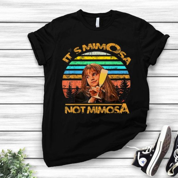 It's Mimosa Not Mimosa Vintage Hermione shirt