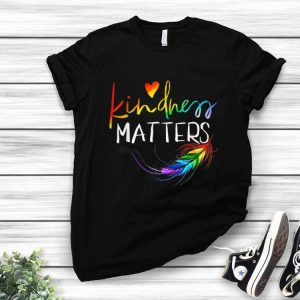 Kindness Matter Colorful Feather shirt