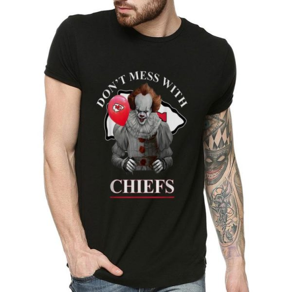 Pennywise Don't Mess With Kansas City Chiefs shirt