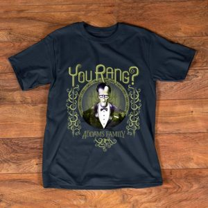 Premium Addams Family Lurch You Rang shirt