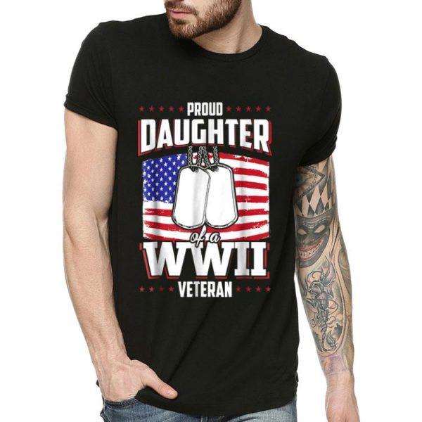 Proud Daughter WWII Veteran Usa Flag shirt