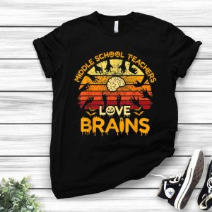 Vintage Middle School Teachers Love Brains Halloween shirt