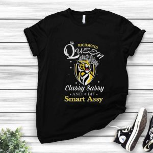 Richmond Tigers AFL Queen Classy Sassy And A Bit Smart Assy shirt