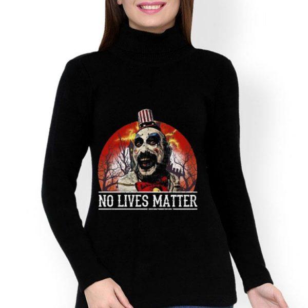 No Lives Matter Love Captain Spaulding Halloween shirt