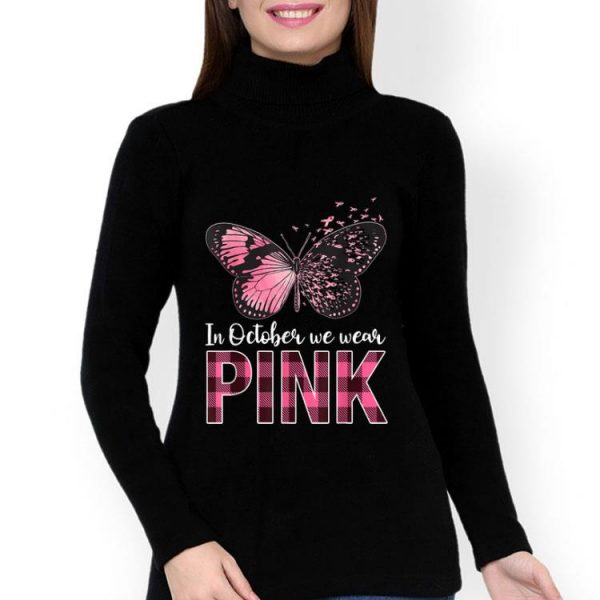 Butterfly In October We Wear Pink Breast Cancer Awareness shirt