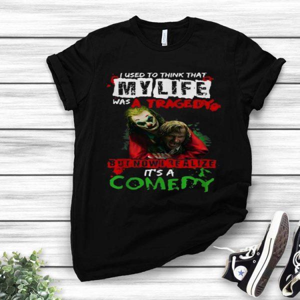 Joker Joaquin Phoenix I Realize My Lufe Is A Comedy shirt
