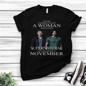 Never Underestimate A Woman Who Loves Supernatural shirt