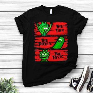 Rick Sanchez The Tiny The Pickle The Toxic shirt