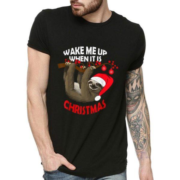 Sloth - Wake Me Up When It's Christmas shirt