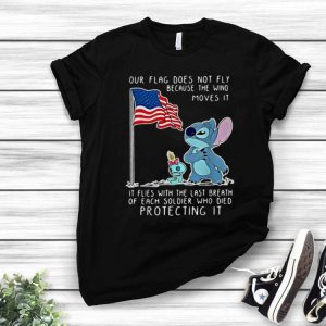 Stitch American Flag Does Not Fly Because The Wind Moves It shirt