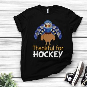 Thankful For Hockey Turkey Thanksgiving shirt