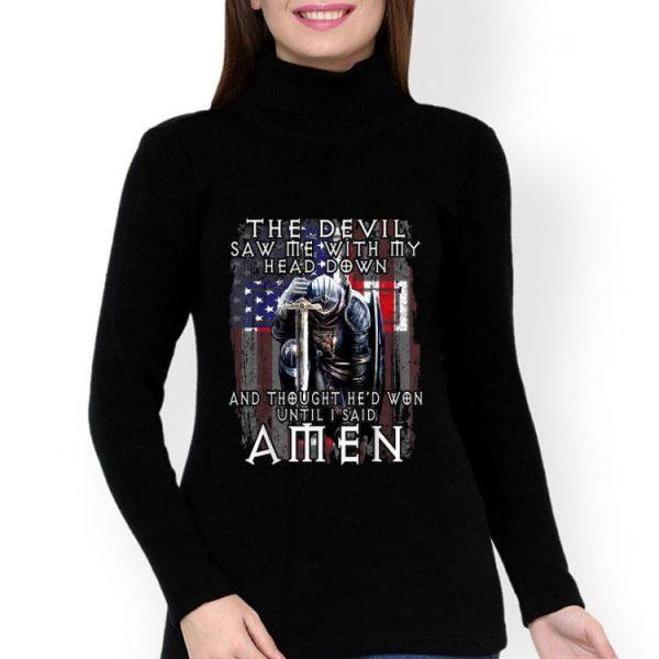 The Devil Thought He'd Won Util I Said Amen American Flag shirt