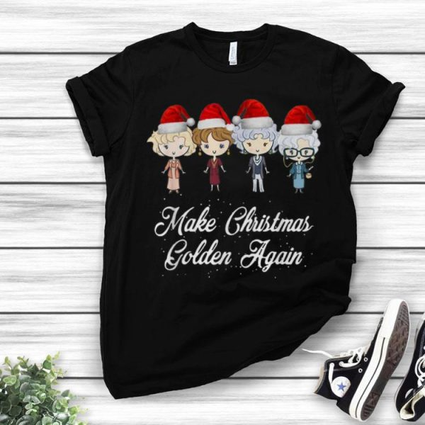 The Golden Girls Make Christmas Golden Again shirt