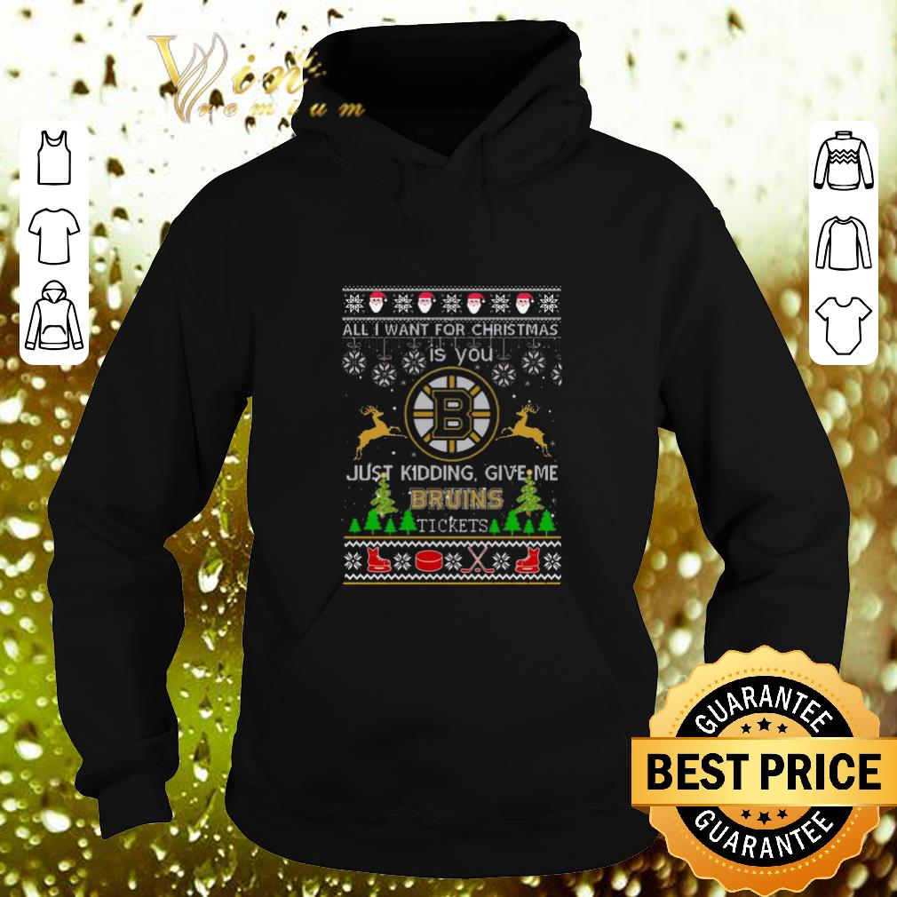 Cheap All i want for Christmas is you give me Boston Bruins tickets shirt 4 - Cheap All i want for Christmas is you give me Boston Bruins tickets shirt